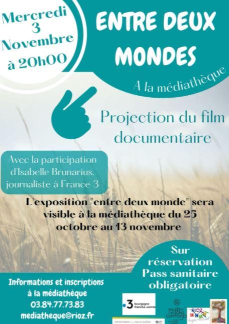 Mois du film documentaire : Entre deux mondes à Rioz !